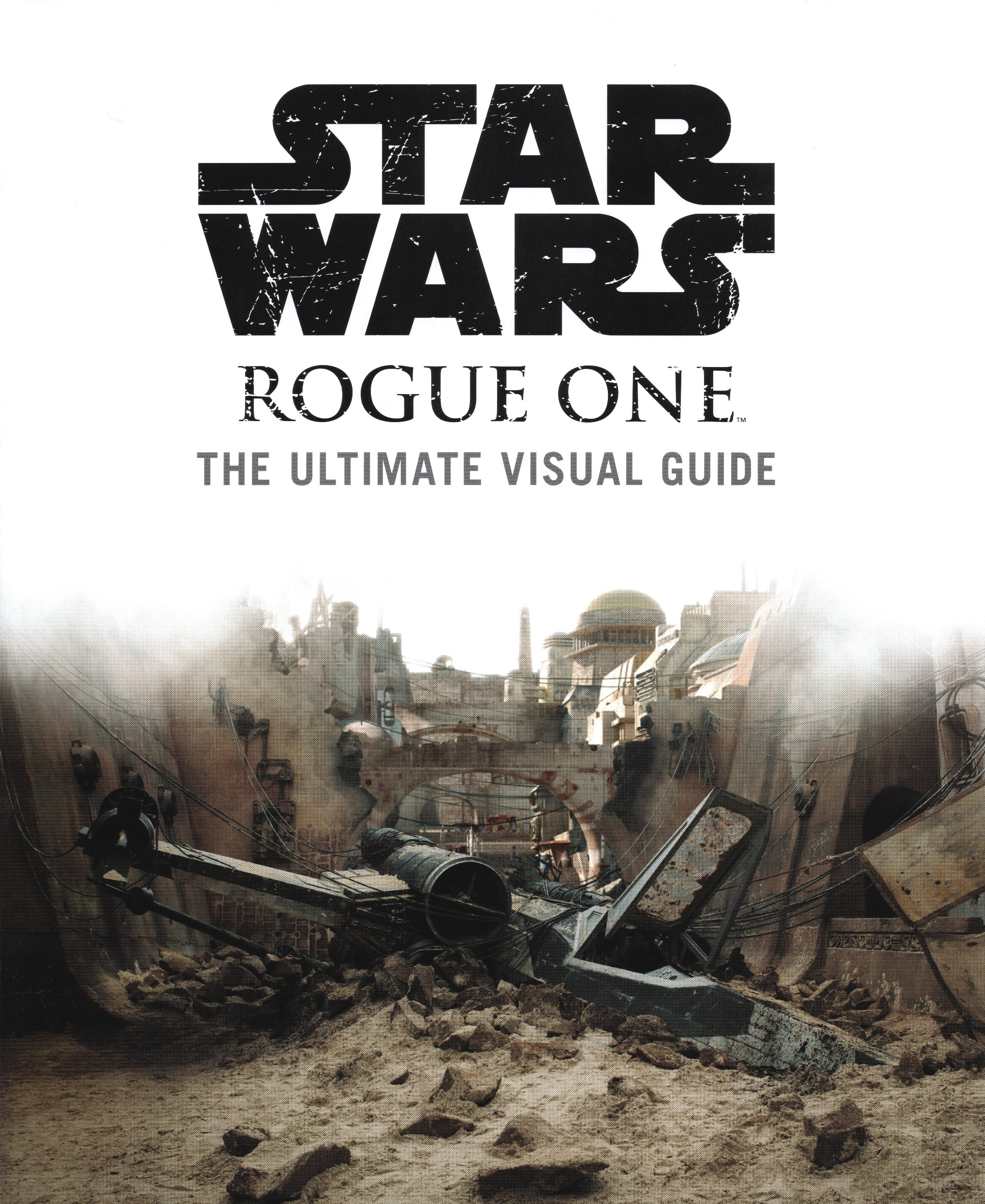 Rogue One Ultimate Visual Guide (b0bafett_Empire) p001