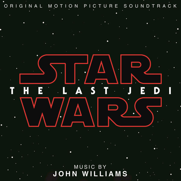 Star Wars The Last Jedi Soundtrack