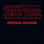Star-Wars-Darth-Vader-Dark-Lord-of-the-Sith-v01-Imperial-Machine-001-150x150