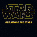 Star-Wars-v06-Out-Among-The-Stars-001-150x150